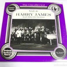 Discos de vinilo: LP. HARRY JAMES AND HIS ORCHESTRA. VOL.6. THE UNCOLLECTED. 1947 - 1949. HINDSIGHT RECORDS 1978. Lote 154613590