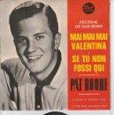 Discos de vinilo: EP PAT BOONE FESTIVAL SANREMO 1966 MAI MAI MAI VALENTINA +3. Lote 154613934