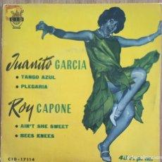 Discos de vinilo: ROY CAPONE JUANITO GARCIA EP EDIC ESPAÑA SELLO CID AÑO1962 EXCELENTE. Lote 154627150