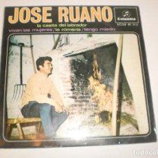 Discos de vinilo: SINGLE JOSÉ RUANO. LA CASITA DEL LABRADOR. VIVAN LAS MUJERES. LA ROMERÍA. TENGO MIEDO COLUMBIA 1967. Lote 154636946
