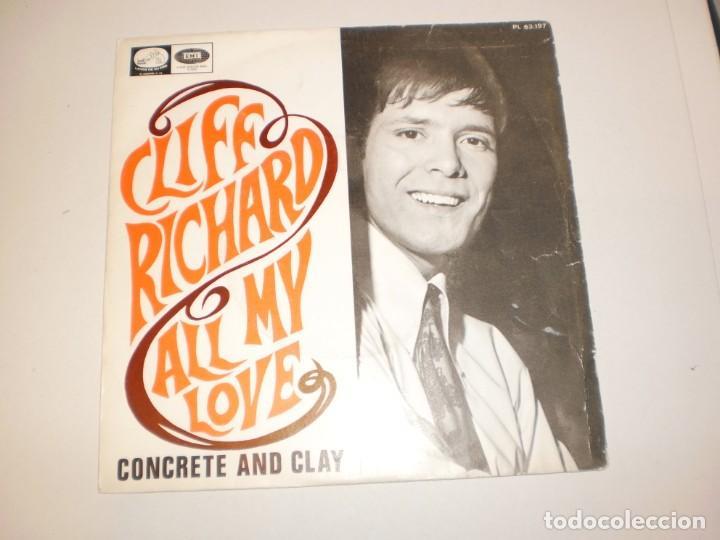 SINGLE CLIFF RICHARD. ALL MY LOVE. CONCRETE AND CLAY. EMI 1968 SPAIN (PROBADO Y BIEN, SEMINUEVO) (Música - Discos - Singles Vinilo - Pop - Rock Extranjero de los 50 y 60)