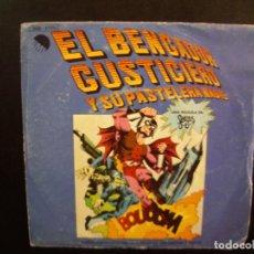 Discos de vinilo: EL BENGADOR GUSTICIERO Y SU PASTELERA MADRE. EP.. Lote 154646146