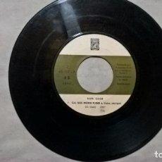 Discos de vinilo: MUSICA SINGLE: LLUIS LLACH / CAL QUE NEIXIN FLORS A CADA INSTANT / A CARA O CREU. SOLO DISCO. Lote 154662622