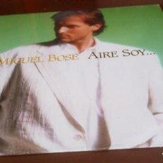 Discos de vinilo: MIGEL BOSE - AIRE SOY - MAXI SINGLE.12 . Lote 154665394
