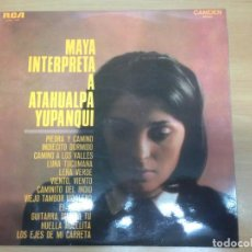 Discos de vinilo: LP MAYA INTERPRETA A ATAHUALPA YUPANQUI EDITADO POR RCA MUY BUEN ESTADO. Lote 154667262
