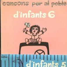 Discos de vinilo: LOT DE 6 EP'S. D'INFANTS. CANÇONS PER AL POBLE. COL·LECCIÓ COMPLETA EN PERFECTE ESTAT. CESC. Lote 154685054