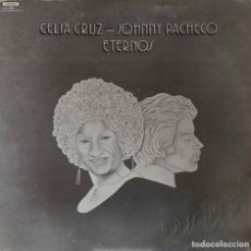Discos de vinilo: CELIA CRUZ - JOHNNY PACHECO. ETERNOS. LP VENEZUELA. Lote 154687930