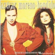 Discos de vinilo: BANDIDO - AZÚCAR MORENO (EUROVISIÓN 1990). Lote 154716862