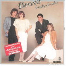 Discos de vinilo: LADY LADY - BRAVO (EUROVISIÓN 1984). Lote 154717074