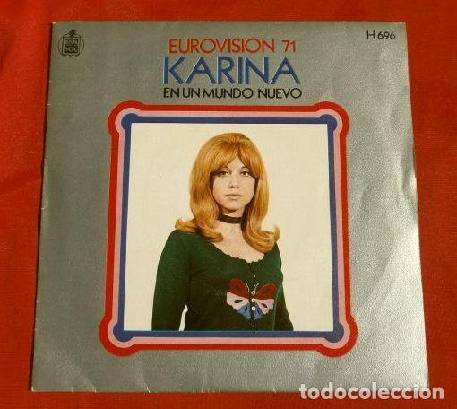 KARINA (SINGLE EUROVISION 1971) EN UN MUNDO NUEVO - ESPAÑA 2º PUESTO (Música - Discos - Singles Vinilo - Festival de Eurovisión)