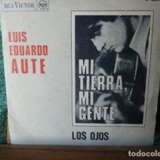 Discos de vinilo: LUIS EDUARDO AUTE -MI TIERRA ES MIA -LOS OJOS. Lote 154727578