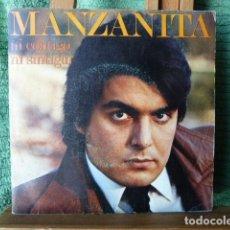 Disques de vinyle: MANZANITA- NI CONTIGO NI SIN TI -Y OTRA. Lote 154738910