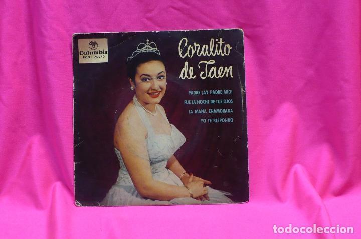 CORALITO DE JAEN - PADRE AY PADRE MIO / FUE LA NOCHE DE TUS OJOS / + 2, COLUMBIA, 1959. (Música - Discos de Vinilo - EPs - Solistas Españoles de los 70 a la actualidad)