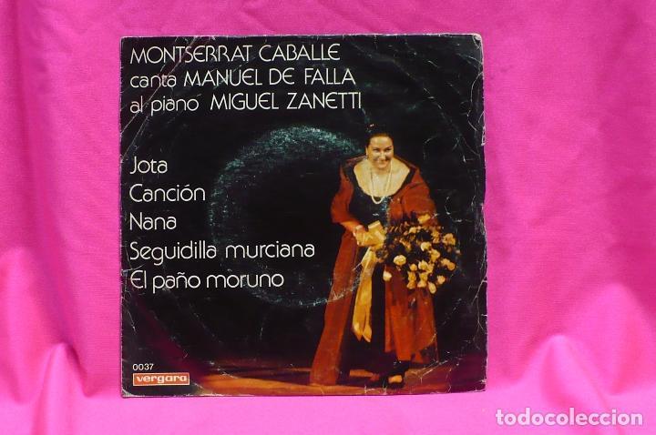 MONSERRAT CABALLE -- JOTA / CANCION / NANA / SEGUIDILLA MURCIANA / EL PAÑO MORUNO, VERGARA, 1975. (Música - Discos - Singles Vinilo - Clásica, Ópera, Zarzuela y Marchas)