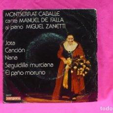 Discos de vinilo: MONSERRAT CABALLE -- JOTA / CANCION / NANA / SEGUIDILLA MURCIANA / EL PAÑO MORUNO, VERGARA, 1975.. Lote 154743038