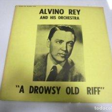 Discos de vinilo: LP. ALVINO REY AND HIS ORCHESTRA. A DROWSY OLD RIFF. 1978. GOLDEN ERA RECORDS. Lote 154745466