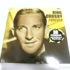 Discos de vinilo: LP. DOBLE. BING CROSBY. FOREVER. 30 EVERGREENS AND THE STORY OF BING CROSBY.. Lote 154748806