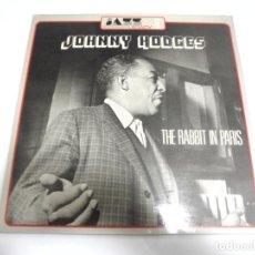 Discos de vinilo: LP. JOHNNY HODGES. THE RABBIT IN PARIS. 1978. VOGUE. Lote 154755998