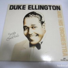 Discos de vinilo: LP. DUKE ELLINGTON AND HIS ORCHESTRA. JAZZ COCKTAIL. 1983.. Lote 154759706