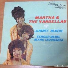 Discos de vinilo: SINGLE MARTHA & THE VANDELLAS JIMMY MACKL/TERCER DEDO EDITADO EN ESPAÑA MOTOWN 1967. Lote 154768678