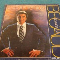 Discos de vinilo: LOTE LP GILBERT BECAUD DESPERADO SELLO PATHE 1984...SALIDA 1 EURO. Lote 154772654