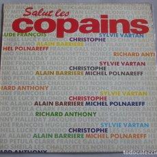 Discos de vinilo: SALUT LES COPAINS. MAXI-SINGLE 45 R.P.M. EDICION ESPAÑOLA PDI S.A. 1987. Lote 154781286