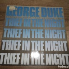 Discos de vinilo: GEORGE DUKE - THIEF IN THE NIGHT . Lote 154791002