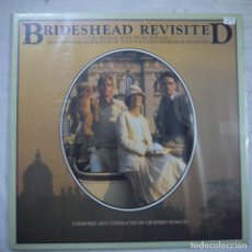 Discos de vinilo: BSO BRIDESHEAD REVISITED - RETORNO A BRIDESHEAD - LP 1981 UK . Lote 154814538