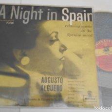 Discos de vinilo: AUGUSTO ALGUERO-LP A NIGHT IN SPAIN-ESPAÑOL. Lote 154832554