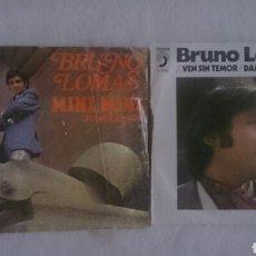 Discos de vinilo: LOTE DE DOS SINGLES VINILO DE BRUNO LOMAS ORIGINALES. Lote 154854394