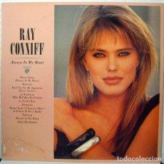 Discos de vinilo: RAY CONNIFF ?– ALWAYS IN MY HEART (SIEMPRE EN MI CORAZÓN) (ESPAÑA, 1987). Lote 154855298