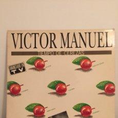 Discos de vinilo: VICTOR MANUEL-TIEMPO DE CEREZAS-LP 1989 ARIOLA EURODISC. Lote 154860502