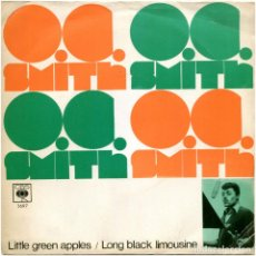 Discos de vinilo: O. C. SMITH – LITTLE GREEN APPLES - SG SPAIN 1968 - CBS 3697. Lote 154872818