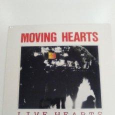 Discos de vinilo: MOVING HEARTS LIVE HEARTS ( 1983 WEA IRELAND ) FOLK ROCK IRLANDA. Lote 154879438