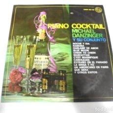Discos de vinilo: MAXI SINGLE. PIANO COCKTAIL. MICHAEL DANZINGER Y SU CONJUNTO. HISPAVOX. Lote 154892810