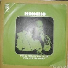 Discos de vinilo: MONCHO - POR EL AMOR A UNA MUJER. Lote 154896300