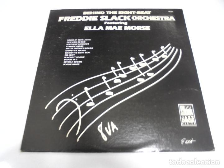 LP. BEHIND THE EIGHT-BEAT FREDDIE SLACK ORCHESTRA FEATURING ELLA MAE MORSE. 1984 (Música - Discos - LP Vinilo - Otros estilos)