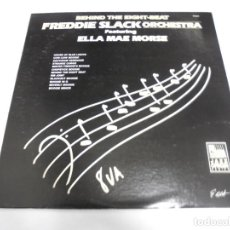 Discos de vinilo: LP. BEHIND THE EIGHT-BEAT FREDDIE SLACK ORCHESTRA FEATURING ELLA MAE MORSE. 1984. Lote 154914802