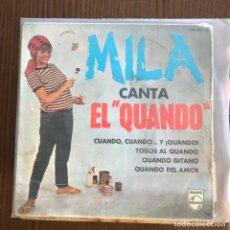 Discos de vinilo: MILA - CANTA EL QUANDO - EP PHILIPS 1965 . Lote 154919366