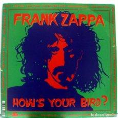 Discos de vinilo: LP DE 10 PULGADAS DE FRANK ZAPPA HOWS YOUR BIRD. Lote 154932406