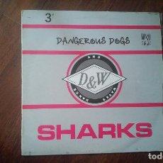 Discos de vinilo: SHARKS-DANGEROUS DOGS.MAXI. Lote 154937978