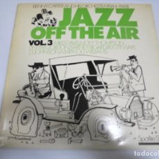 Discos de vinilo: LP. JAZZ OFF THE AIR. VOL.3. BENNY CARTER AND HIS ORCHESTRA. 1944 - 1948. Lote 154943222