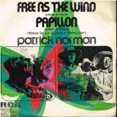 Discos de vinilo: PATRICK NORMAN - TEMAS DE LA PELICULA PAPILLON - FREE AS THE WIND / PAPILLON - SINGLE 1974 - PROMO. Lote 154972150