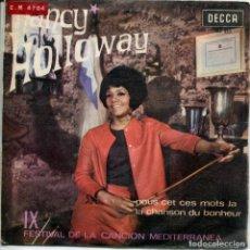 Discos de vinilo: NANCY HOLLOWAY / NOUS CET CES MOTS LA /LA CHANSON DU BONHEUR (SINGLE 1967). Lote 154972254