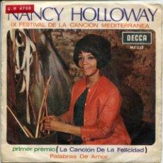 Discos de vinilo: NANCY HOLLOWAY (EN ESPAÑOL) / LA CANCION DE LA FELICIDAD / PALABRAS DE AMOR (SINGLE 1967). Lote 154972686