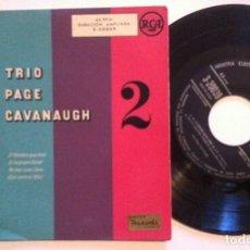 Discos de vinilo: TRIO PAGE CAVANAUGH - EL HOMBRE QUE AMÓ - EP 195? - RCA. Lote 154977422