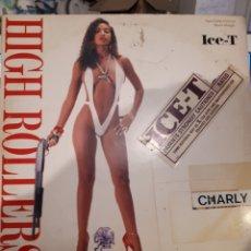 Discos de vinilo: ICE-T-HIGH ROLLERS. Lote 154990100