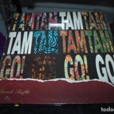 Discos de vinilo: TAM TAM GO-SPANISH SHUFFLE-ORIGINAL ESPAÑOL 1988. Lote 154994238
