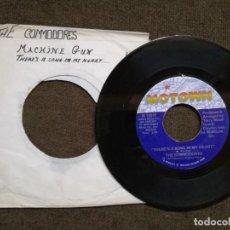 Discos de vinilo: THE COMMODORES -MACHINE GUN .SINGLE. Lote 154995326