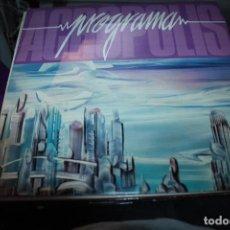 Discos de vinilo: PROGRAMA - ACROPOLIS 1985 FIRMADO. Lote 154996018
